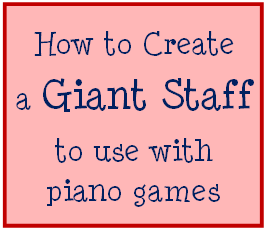 Create a Giant Staff for Piano Games