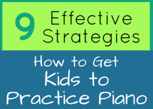 Piano teacher resources for getting kids to practice piano